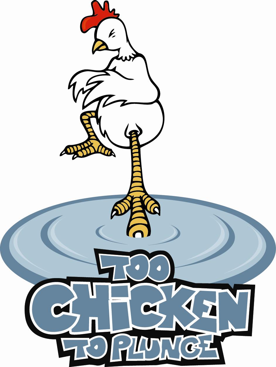 Too Chicken to Plunge